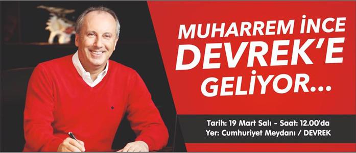 MUHARREM İNCE BUGÜN DEVREK'E GELİYOR...