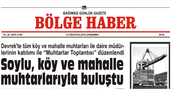 01 AĞUSTOS ÇARŞAMBA 2018 BÖLGE HABER GAZETESİ... SABAH BAYİLERDE....