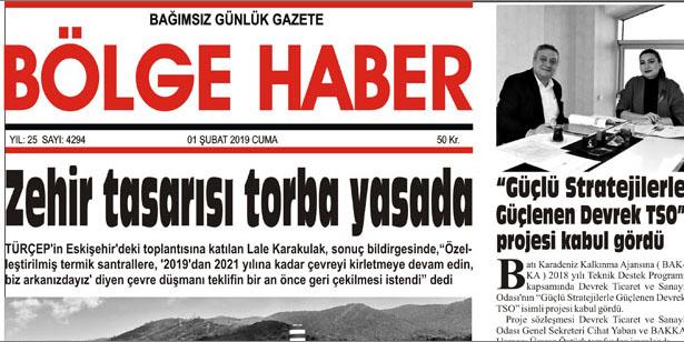 01/02/2019 TARİHLİ BÖLGE HABER GAZETESİ... SABAH BAYİLERDE...