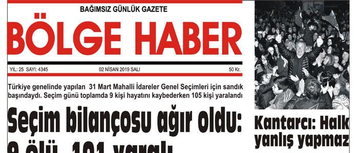 02/04/2019 TARİHLİ BÖLGE HABER GAZETESİ... SABAH BAYİLERDE...