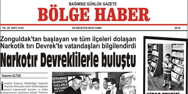 03 AĞUSTOS CUMA 2018 BÖLGE HABER GAZETESİ... SABAH BAYİLERDE....