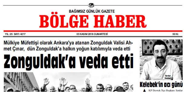 03 KASIM CUMARTESİ 2018 BÖLGE HABER GAZETESİ... SABAH BAYİLERDE....