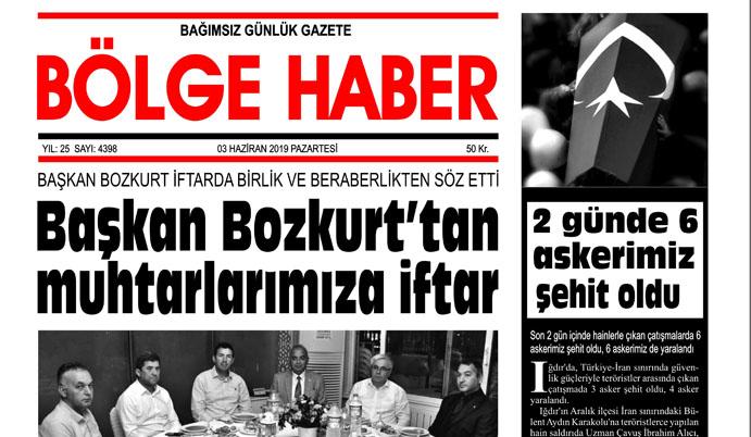 03/06/2019 TARİHLİ BÖLGE HABER GAZETESİ... SABAH BAYİLERDE...