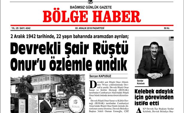 03/12/2018 TARİHLİ BÖLGE HABER GAZETESİ... SABAH BAYİLERDE...