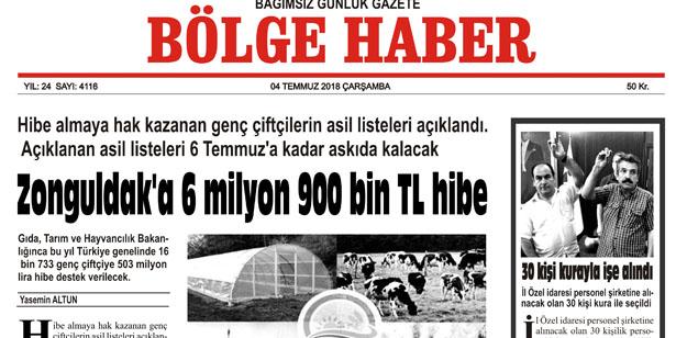 04 TEMMUZ ÇARŞAMBA 2018 BÖLGE HABER GAZETESİ... SABAH BAYİLERDE....