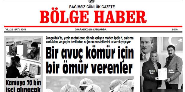 05 ARALIK ÇARŞAMBA 2018 TARİHLİ BÖLGE HABER GAZETESİ... SABAH BAYİLERDE...