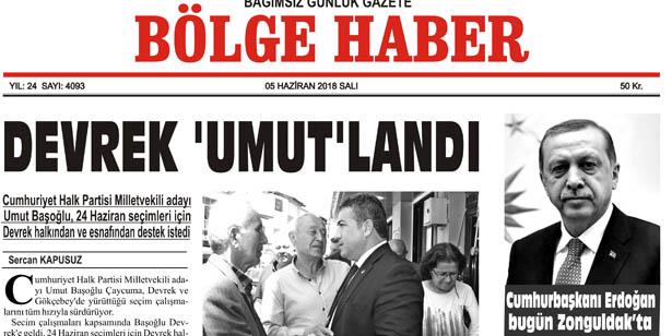 05 HAZİRAN SALI  2018 BÖLGE HABER GAZETESİ... SABAH BAYİLERDE...