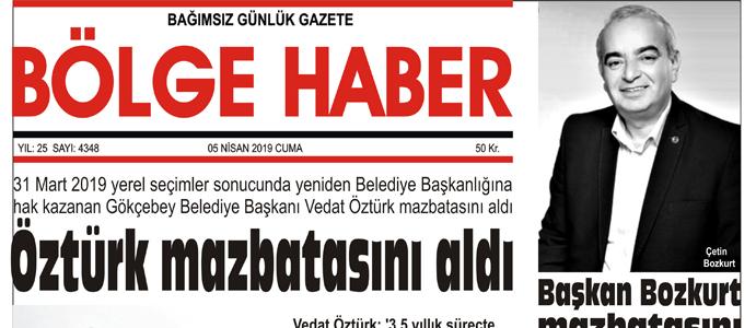 05/04/2019 TARİHLİ BÖLGE HABER GAZETESİ... SABAH BAYİLERDE...