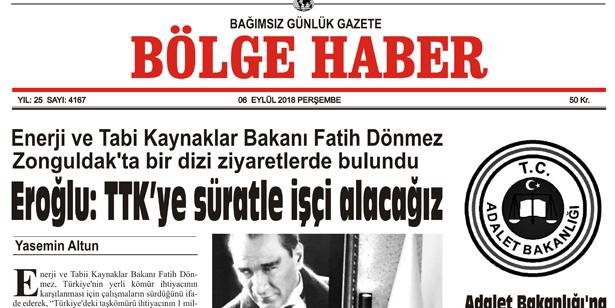 06 EYLÜL PERŞEMBE 2018 BÖLGE HABER GAZETESİ... SABAH BAYİLERDE....