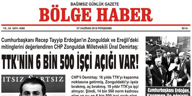 07 HAZİRAN PERŞEMBE 2018 BÖLGE HABER GAZETESİ... SABAH BAYİLERDE...