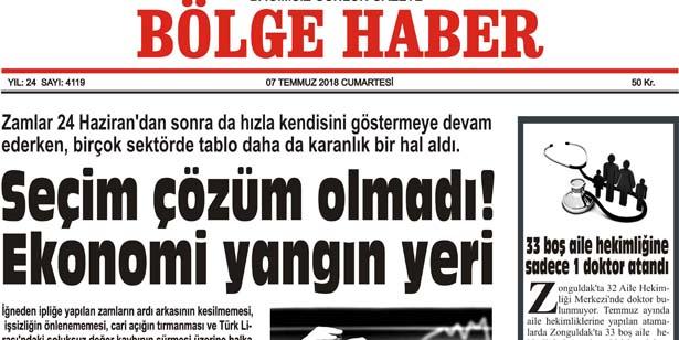 07 TEMMUZ CUMARTESİ 2018 BÖLGE HABER GAZETESİ... SABAH BAYİLERDE....
