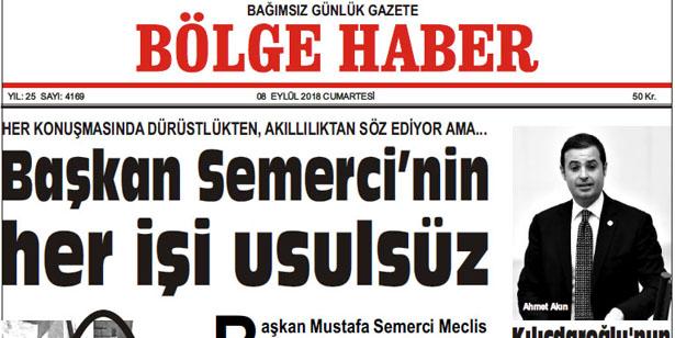 08 EYLÜL CUMARTESİ 2018 BÖLGE HABER GAZETESİ... SABAH BAYİLERDE....