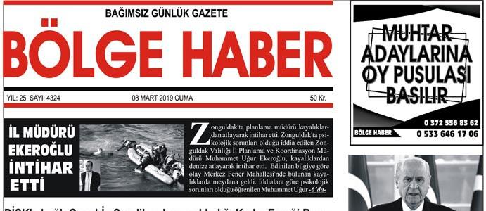 08/03/2019 TARİHLİ BÖLGE HABER GAZETESİ... SABAH BAYİLERDE...