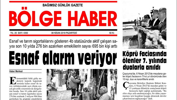 08/04/2019 TARİHLİ BÖLGE HABER GAZETESİ... SABAH BAYİLERDE...