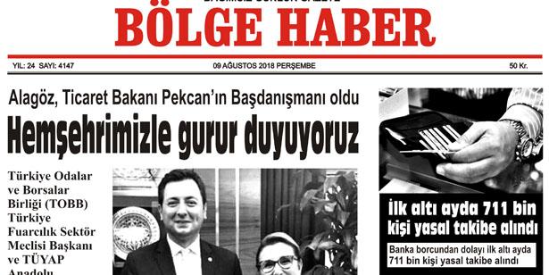 09 AĞUSTOS PERŞEMBE 2018 BÖLGE HABER GAZETESİ... SABAH BAYİLERDE....