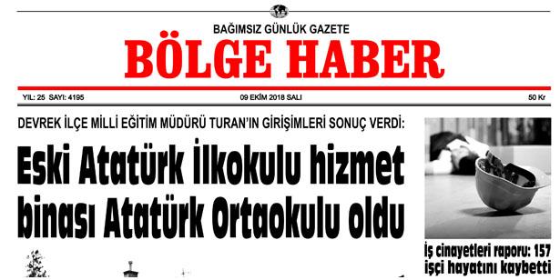 09 EKİM SALI 2018 BÖLGE HABER GAZETESİ... SABAH BAYİLERDE....