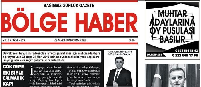 09/03/2019 TARİHLİ BÖLGE HABER GAZETESİ... SABAH BAYİLERDE...