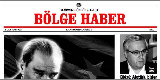10/11/2018 TARİHLİ BÖLGE HABER GAZETESİ... SABAH BAYİLERDE...
