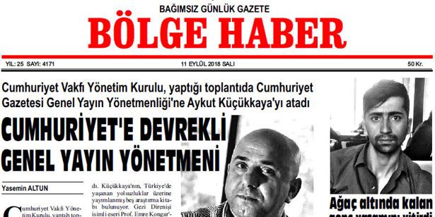 11 EYLÜL SALI 2018 BÖLGE HABER GAZETESİ... SABAH BAYİLERDE....