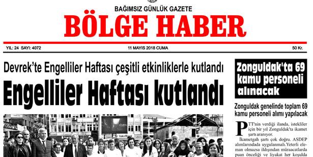 11 MAYIS 2018 CUMA BÖLGE HABER GAZETESİ SABAH BAYİLERDE...