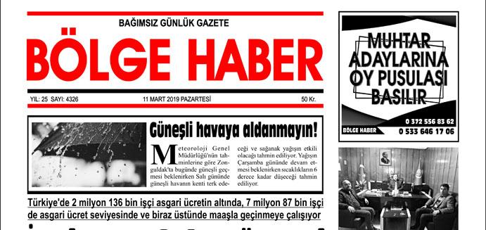11/03/2019 TARİHLİ BÖLGE HABER GAZETESİ... SABAH BAYİLERDE...