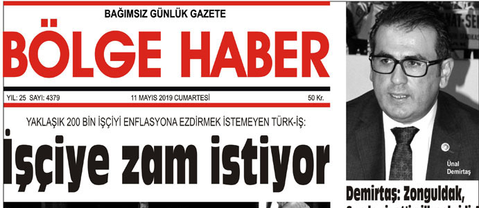 11/05/2019 TARİHLİ BÖLGE HABER GAZETESİ... SABAH BAYİLERDE...