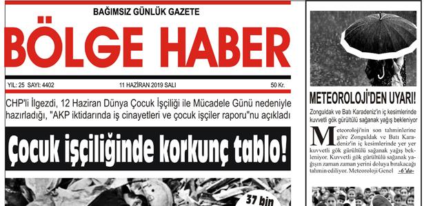 11/06/2019 TARİHLİ BÖLGE HABER GAZETESİ... SABAH BAYİLERDE...