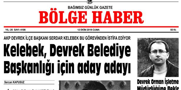 12 EKİM CUMA 2018 BÖLGE HABER GAZETESİ... SABAH BAYİLERDE....