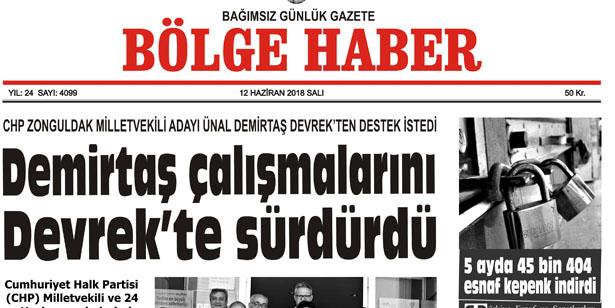 12 HAZİRAN SALI 2018 BÖLGE HABER GAZETESİ... SABAH BAYİLERDE...