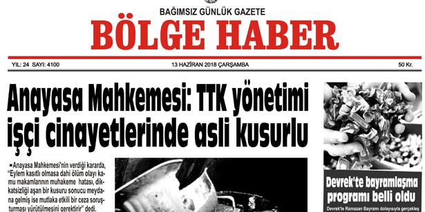 13 HAZİRAN ÇARŞAMBA 2018 BÖLGE HABER GAZETESİ... SABAH BAYİLERDE...