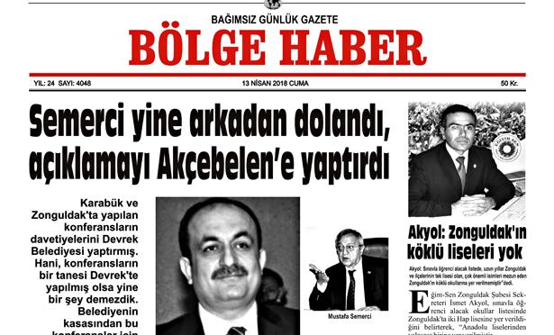 13 NİSAN 2018 BÖLGE HABER GAZETESİ SABAH BAYİLERDE...