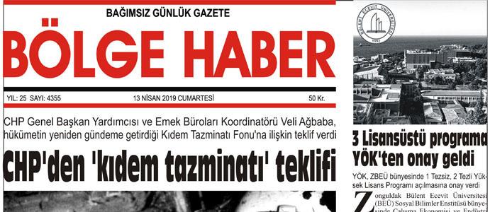 13/04/2019 TARİHLİ BÖLGE HABER GAZETESİ... SABAH BAYİLERDE...
