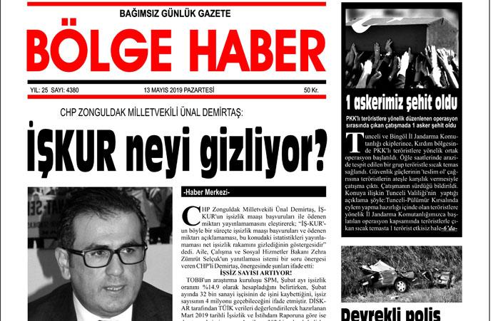 13/05/2019 TARİHLİ BÖLGE HABER GAZETESİ... SABAH BAYİLERDE...