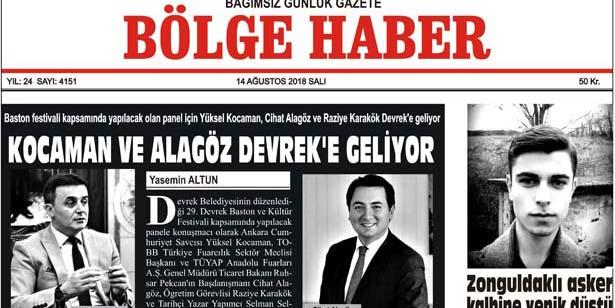 14 AĞUSTOS SALI 2018 BÖLGE HABER GAZETESİ... SABAH BAYİLERDE....