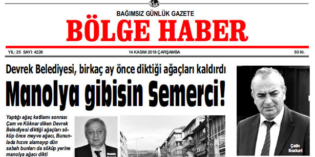 14 KASIM ÇARŞAMBA 2018 BÖLGE HABER GAZETESİ... SABAH BAYİLERDE....