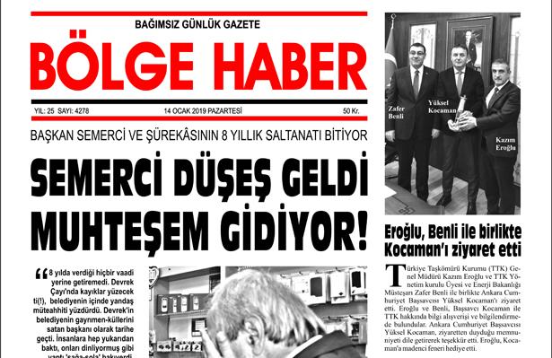 14/01/2019 TARİHLİ BÖLGE HABER GAZETESİ... SABAH BAYİLERDE...