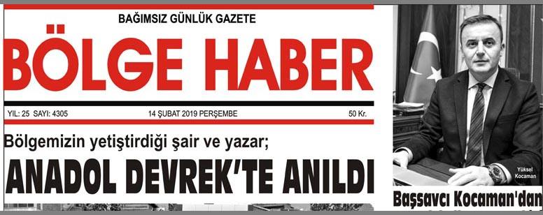 14/02/2019 TARİHLİ BÖLGE HABER GAZETESİ... SABAH BAYİLERDE...