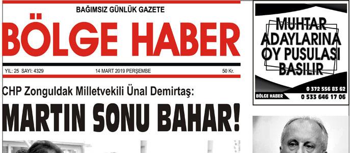 14/03/2019 TARİHLİ BÖLGE HABER GAZETESİ... SABAH BAYİLERDE...