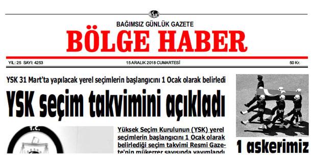 15 ARALIK CUMARTESİ 2018 BÖLGE HABER GAZETESİ... SABAH BAYİLERDE...