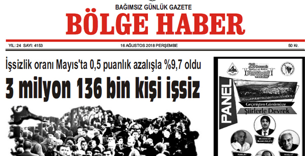 16 AĞUSTOS PERŞEMBE 2018 BÖLGE HABER GAZETESİ... SABAH BAYİLERDE....