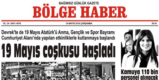 16 MAYIS 2018 ÇARŞAMBA BÖLGE HABER GAZETESİ SABAH BAYİLERDE...