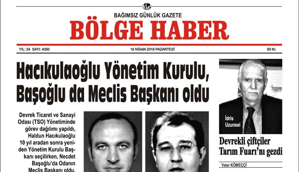 16 NİSAN 2018 BÖLGE HABER GAZETESİ SABAH BAYİLERDE...
