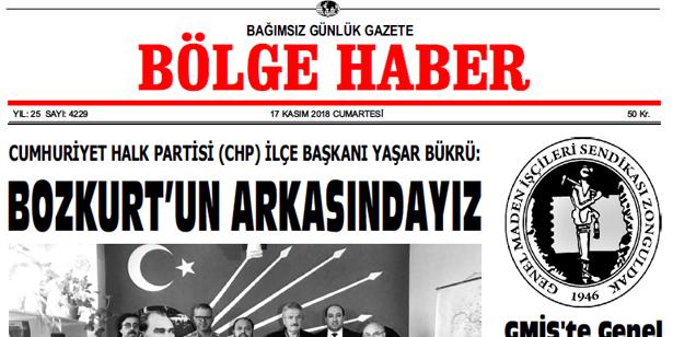 17 KASIM CUMARTESİ 2018 BÖLGE HABER GAZETESİ... SABAH BAYİLERDE....