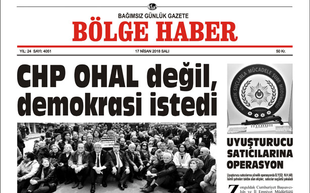 17 NİSAN 2018 BÖLGE HABER GAZETESİ SABAH BAYİLERDE...