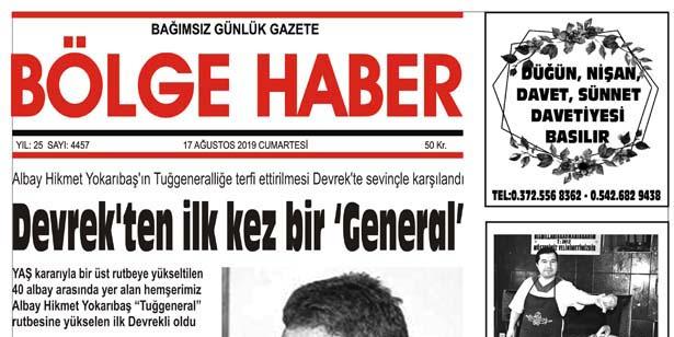 17/08/2019 TARİHLİ BÖLGE HABER GAZETESİ... SABAH BAYİLERDE...