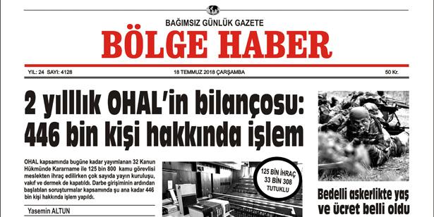 18 TEMMUZ ÇARŞAMBA 2018 BÖLGE HABER GAZETESİ... SABAH BAYİLERDE....