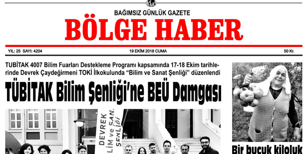 19 EKİM CUMA 2018 BÖLGE HABER GAZETESİ... SABAH BAYİLERDE....