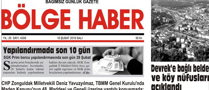 19/02/2019 TARİHLİ BÖLGE HABER GAZETESİ... SABAH BAYİLERDE...