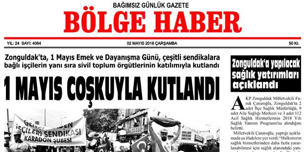 2 MAYIS 2018 ÇARŞAMBA BÖLGE HABER GAZETESİ SABAH BAYİLERDE...