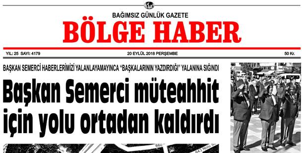 20 EYLÜL PERŞEMBE  2018 BÖLGE HABER GAZETESİ... SABAH BAYİLERDE....